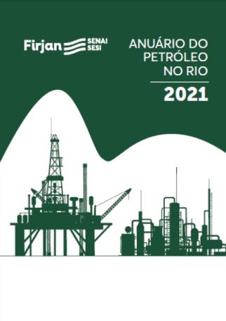 GAnuário da Indústria de Petróleo 2021 - Firjan